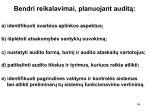 bendri reikalavimai planuojant audit