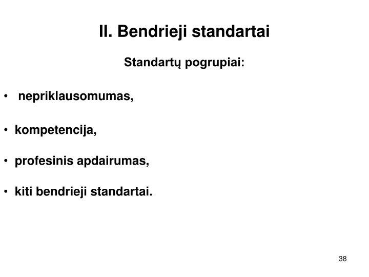 II. Bendrieji standartai