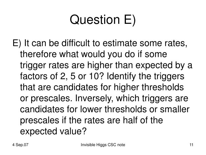 Question E)
