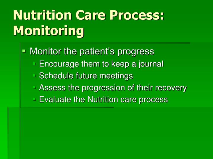 Nutrition Care Process: Monitoring
