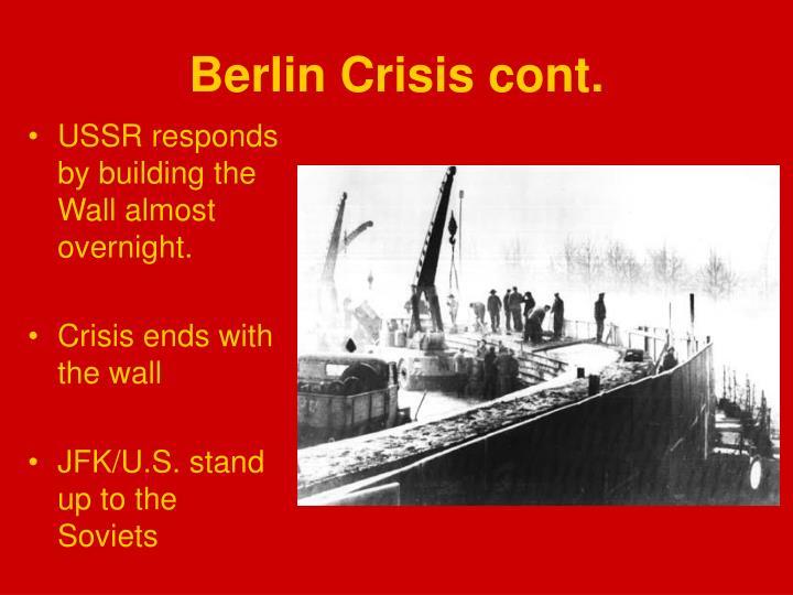 Berlin Crisis cont.