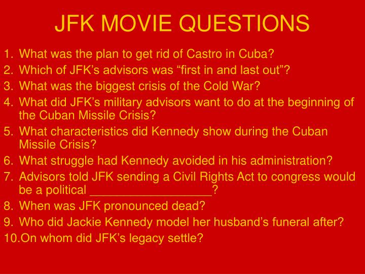 JFK MOVIE QUESTIONS