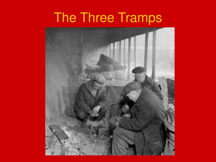 The Three Tramps
