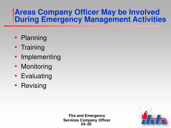 Areas Company Officer May be Involved During Emergency Management Activities