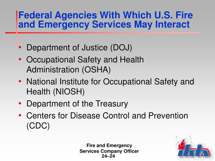Federal Agencies With Which U.S. Fire and Emergency Services May Interact