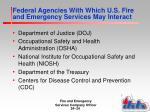 federal agencies with which u s fire and emergency services may interact1