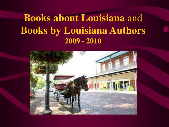 Books about louisiana and books by louisiana authors 2009 2010