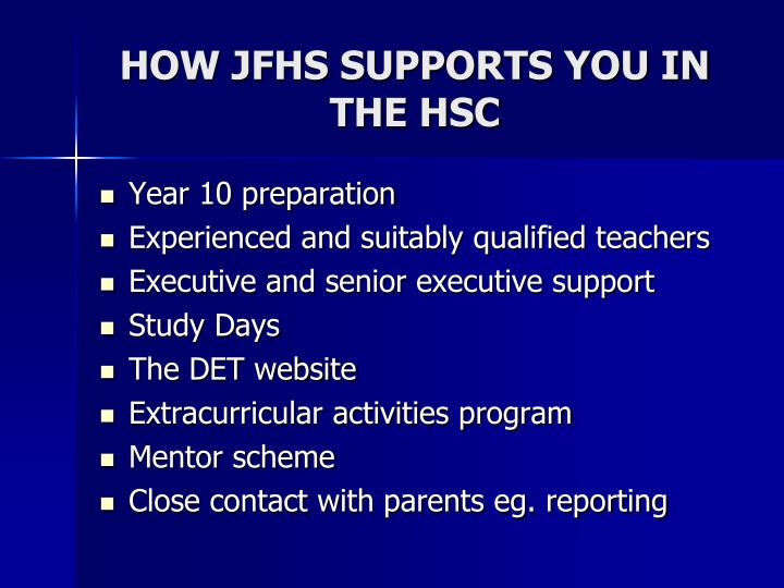 HOW JFHS SUPPORTS YOU IN THE HSC