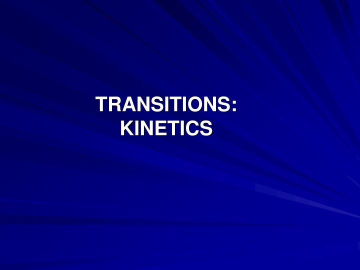 TRANSITIONS: