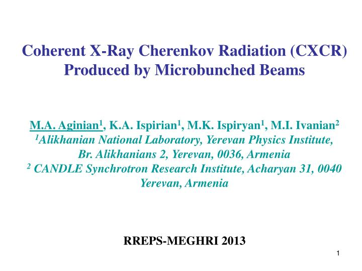 Coherent X-Ray Cherenkov Radiation (CXCR) Produced by Microbunched Beams