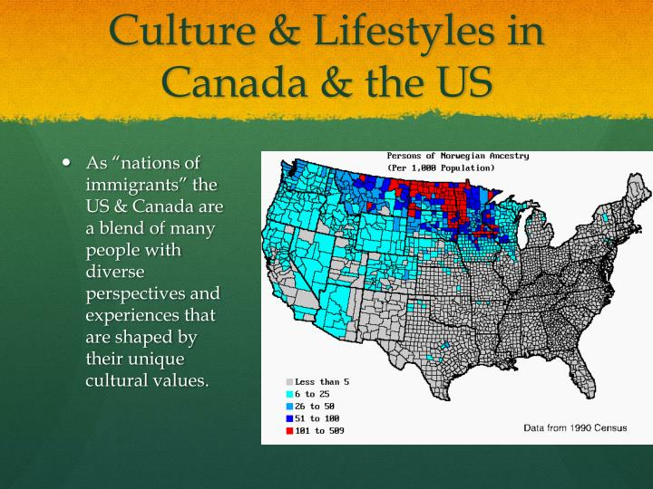 Culture & Lifestyles in Canada & the US