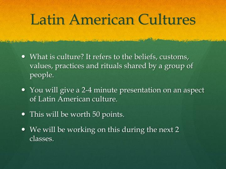 Latin American Cultures