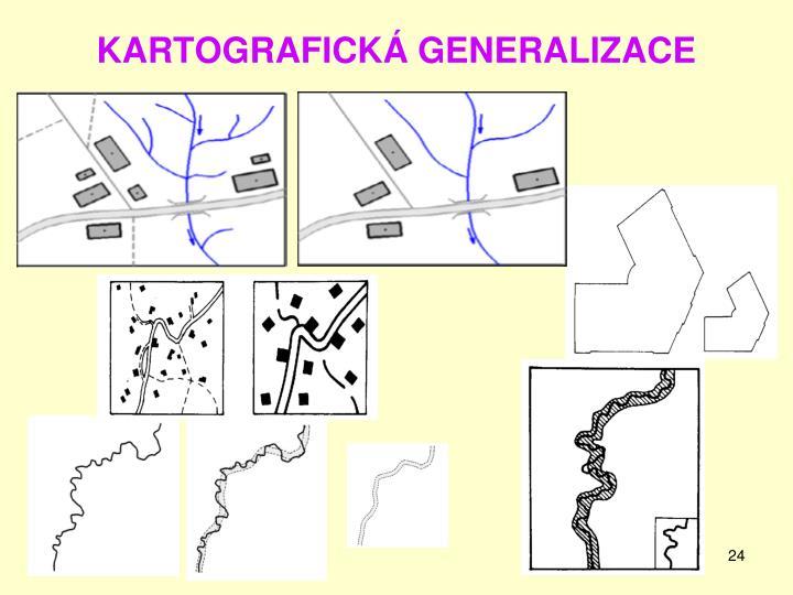 KARTOGRAFICKÁ GENERALIZACE