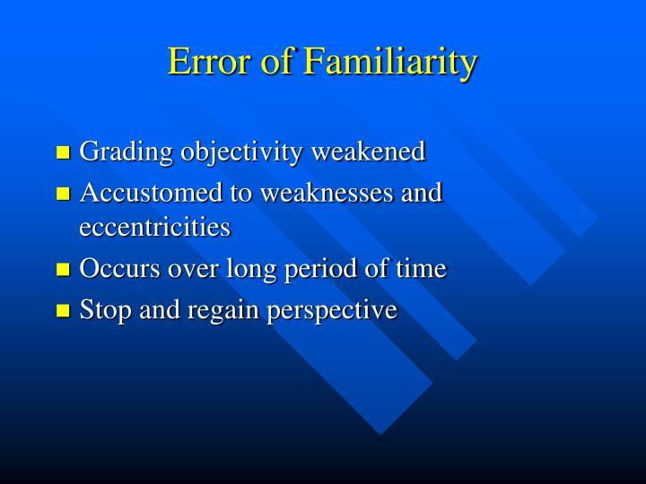 Error of Familiarity