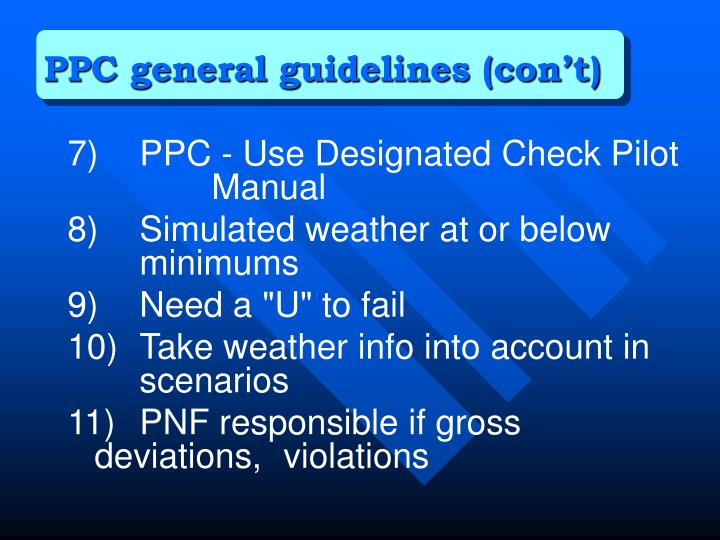 PPC general guidelines (con't)
