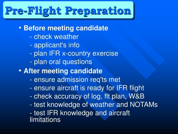 Pre-Flight Preparation