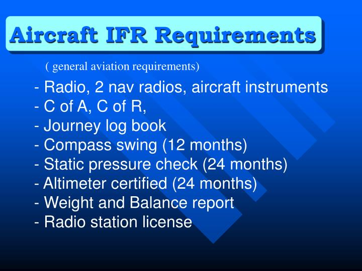 Aircraft IFR Requirements