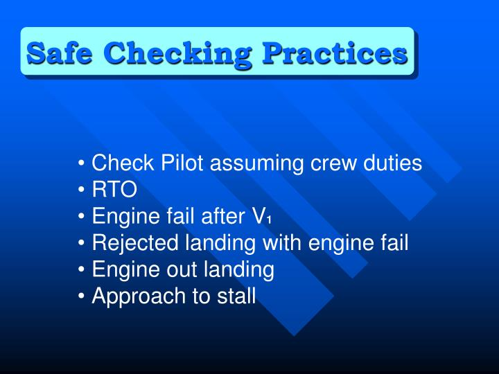Safe Checking Practices