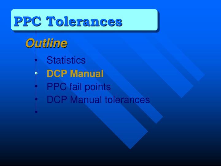 PPC Tolerances