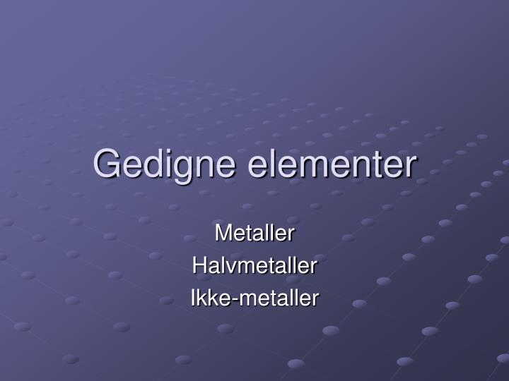 Gedigne elementer