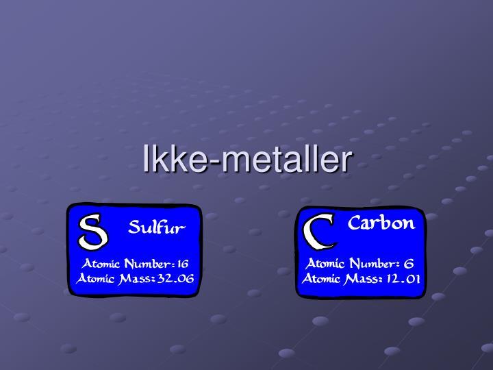 Ikke-metaller