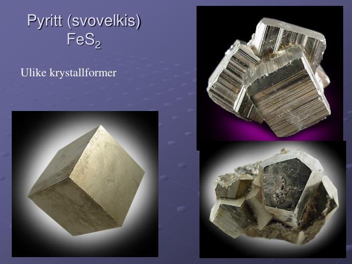 Pyritt (svovelkis) FeS