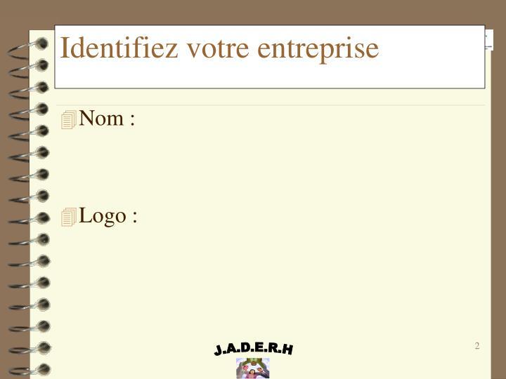 Identifiez votre entreprise