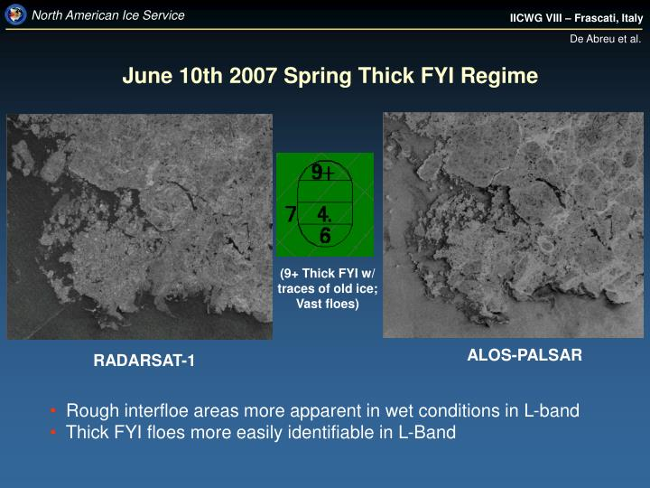 June 10th 2007 Spring Thick FYI Regime