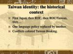 taiwan identity the historical context