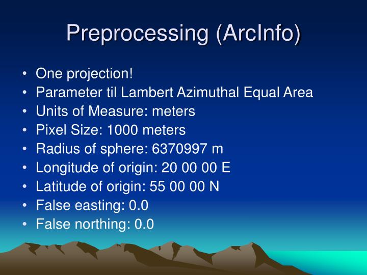 Preprocessing (ArcInfo)