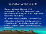 validation of the results