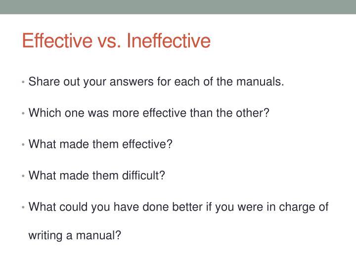 Effective vs. Ineffective