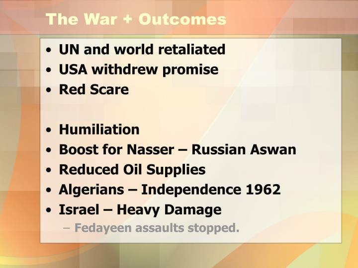 The War + Outcomes
