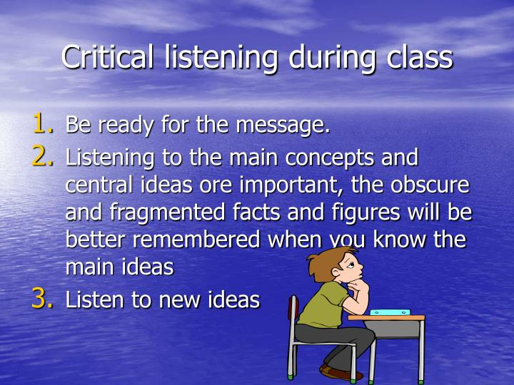Critical listening during class