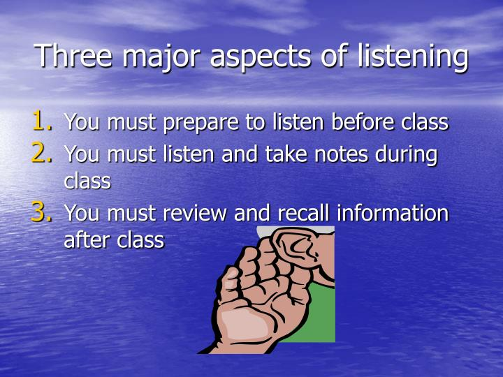 Three major aspects of listening