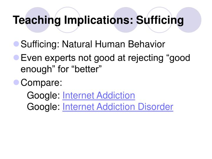 Teaching Implications: Sufficing
