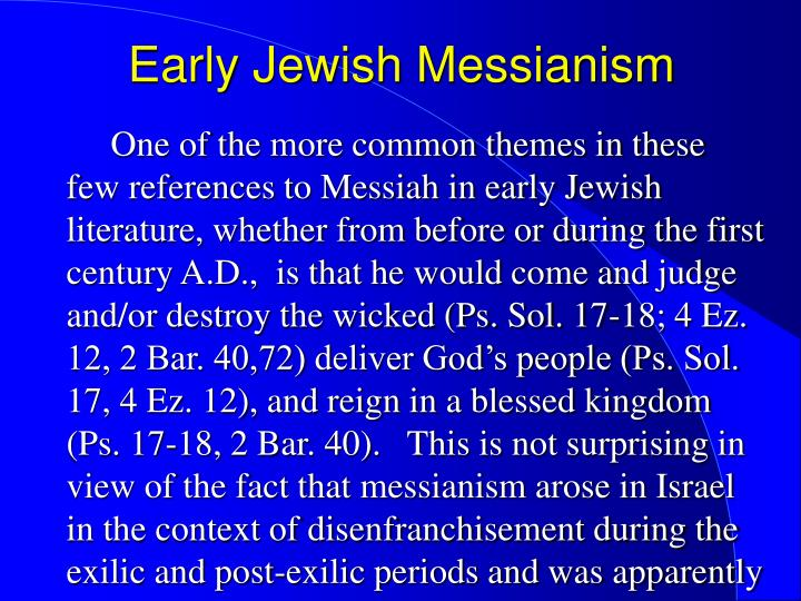 Early Jewish Messianism