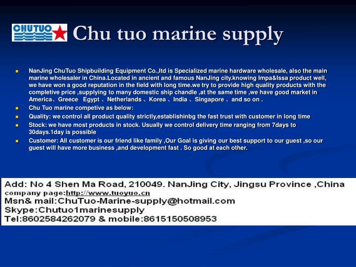 Chu tuo marine supply