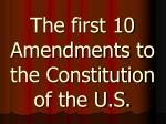 the first 10 amendments to the constitution of the u s
