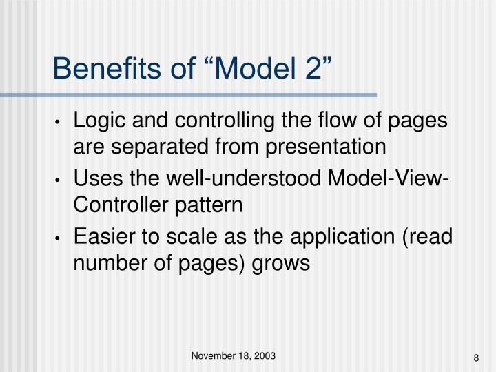 "Benefits of ""Model 2"""