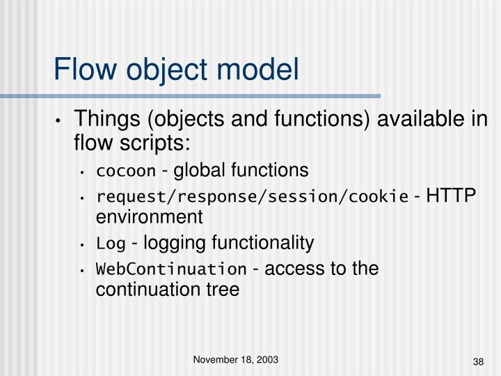 Flow object model