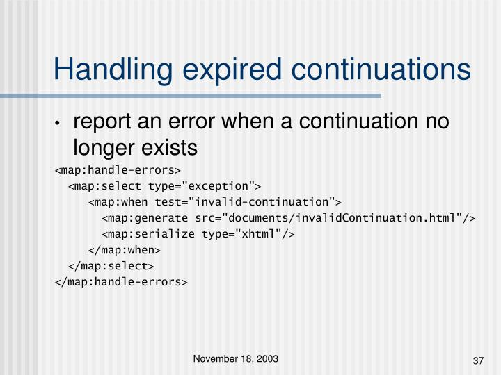 Handling expired continuations