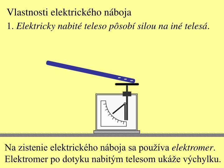 Vlastnosti elektrického náboja