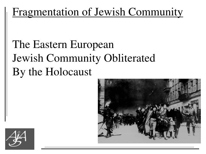 Fragmentation of Jewish Community
