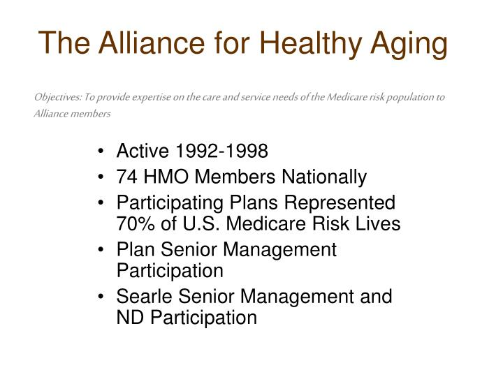 The Alliance for Healthy Aging