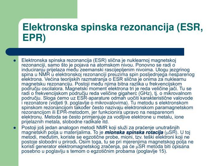 Elektronska spinska rezonancija (ESR, EPR)