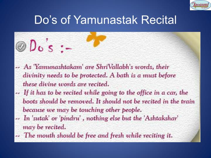 Do's of Yamunastak Recital