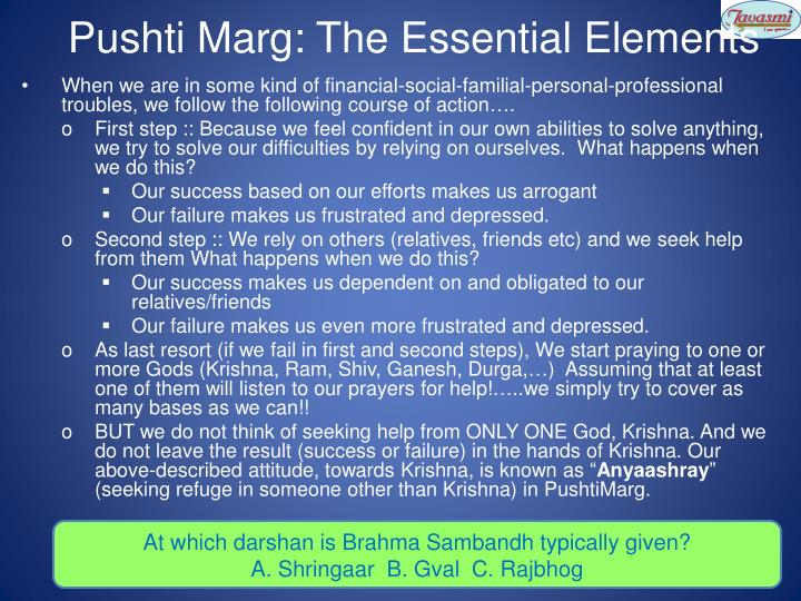 Pushti Marg: The Essential Elements