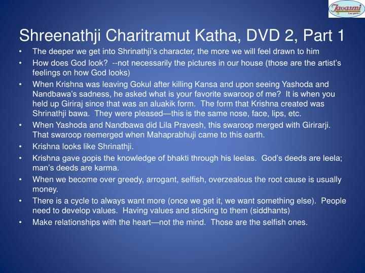 Shreenathji Charitramut Katha, DVD 2, Part 1