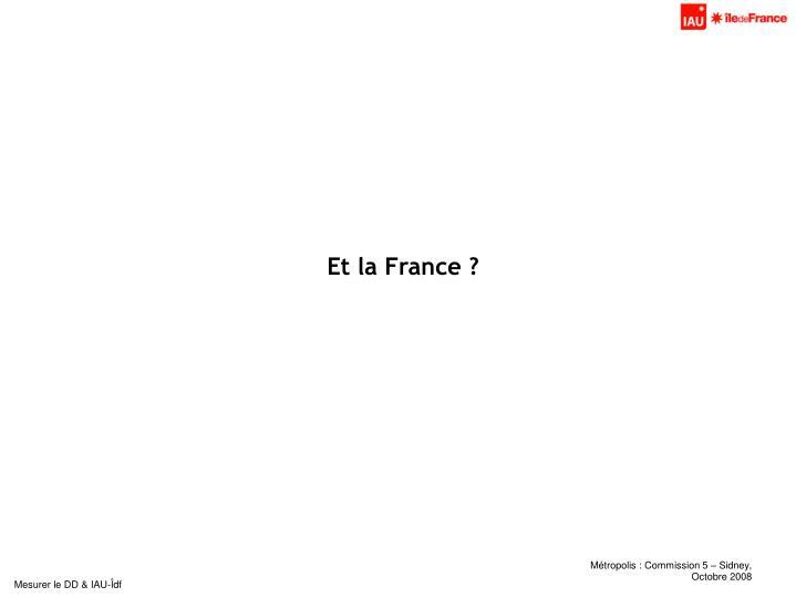 Et la France ?